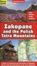 Zakopane and the Polish Tatra Mountains. Przewodni