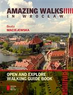 Amazing walks in Wrocław. Open and explore walking