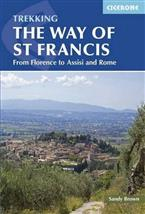 The way of St Francis. From Florence to Assisi and