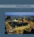 Wrocław. The Meeting Place. Album