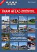 Tram atlas Northern Europe. Europa Północna. Atlas